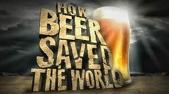 how beer saved the world movie cover image